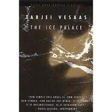 The Ice Palace (Sun & Moon Classics): Vesaas, Tarjei