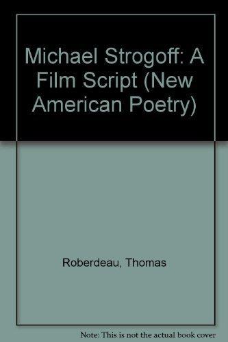 9781557130983: Michael Strogoff: A Film Script (Gray Corner Film)