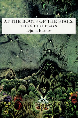 9781557131607: At the Roots of the Stars: The Short Plays (Sun & Moon Classics)