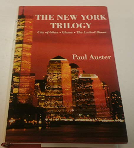 9781557131669: The New York Trilogy: City of Glass, Ghosts, the Locked Room (New American Fiction Series, No 4-6)