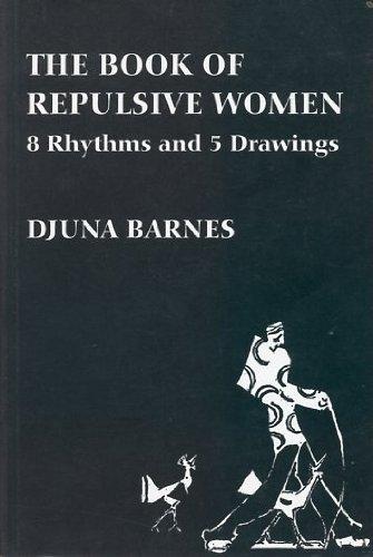 9781557131737: The Book of Repulsive Women: 8 Rhythms and 5 Drawings (Sun & Moon Classics)