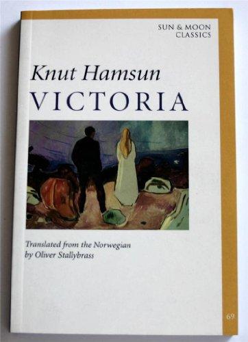 Victoria (Sun & Moon Classics) (9781557131775) by Knut Hamsun