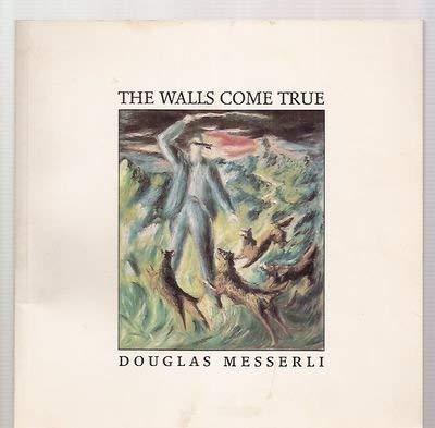 The Walls Come True (Structure of Destruction): Messerli, Douglas