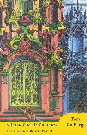 A Hundred Doors: The Crimson Bears, Part: LaFarge, Tom