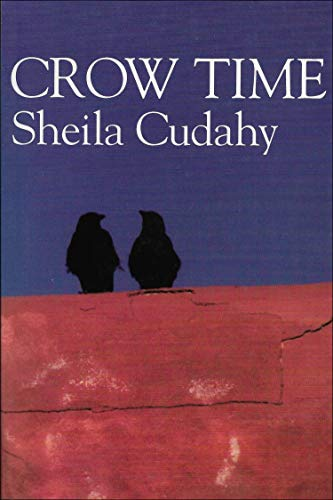 Crow Time: Cudahy, Sheila