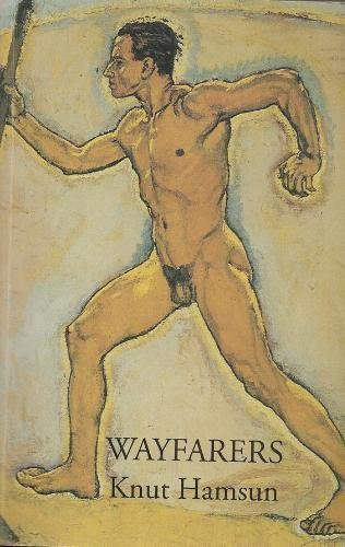 Wayfarers (Sun and Moon Classics): Knut Hamsun