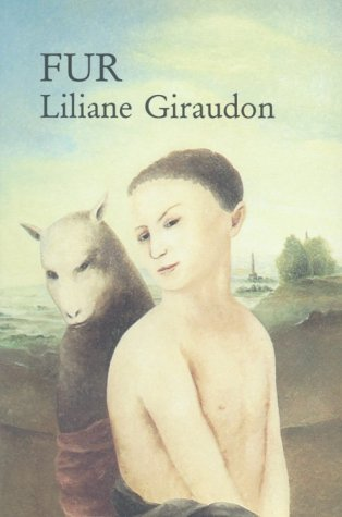 Fur (Sun & Moon Classics): Liliane Giraudon; Translator-Guy