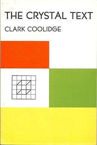 The Crystal Text (Sun & Moon Classics): Coolidge, Clark
