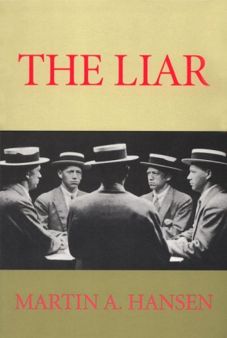 9781557132437: The Liar (Sun & Moon Classics)