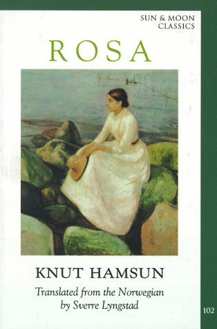 Rosa (Sun and Moon Classics): Knut Hamsun