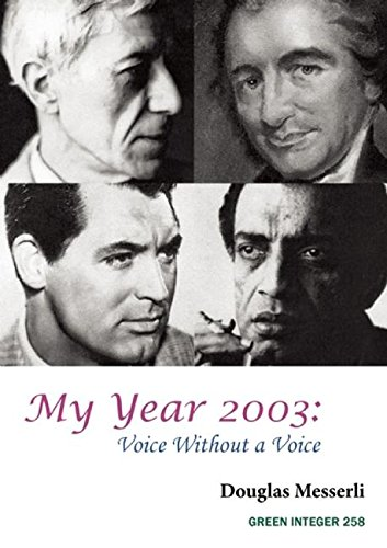 My Year 2003: Voice Without a Voice: Messerli, Douglas