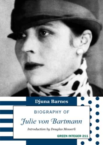 9781557134219: Biography of Julie van Bartmann