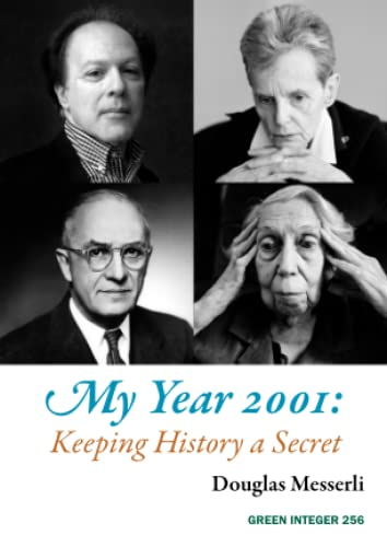 9781557134288: My Year 2001: Keeping History a Secret (Green Integer)