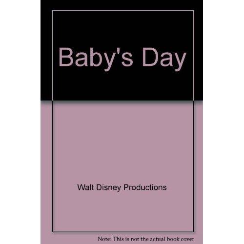 9781557232304: Baby's Day (Disney Babies)