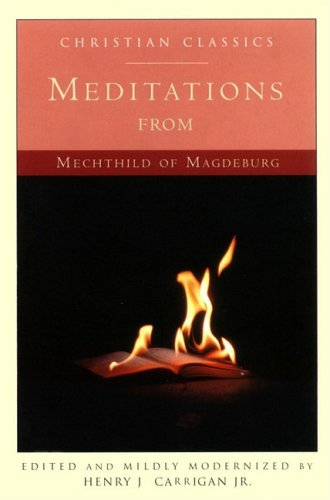 9781557252173: Meditations from Mechthild of Magdeburg (Living Library)