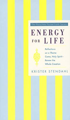 Energy for Life: Stendahl, Krister
