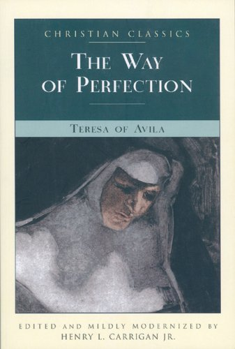 9781557252487: The Way of Perfection (Christian Classic)
