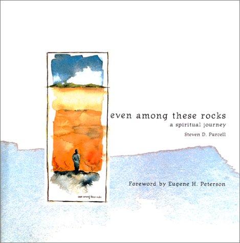 9781557252739: Even Among These Rocks - A Spiritual Journey