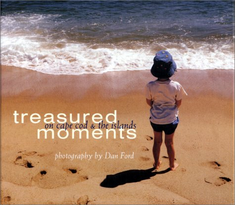 Treasured Moments on Cape Cod & the Islands