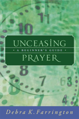 Unceasing Prayer : A Beginners Guide
