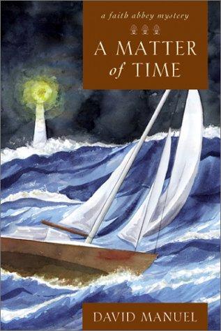 """A Matter of Time """" Signed """": Manuel, David"""