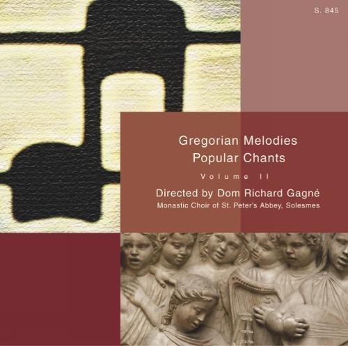 Gregorian Melodies Popular Chants: More Popular Chants
