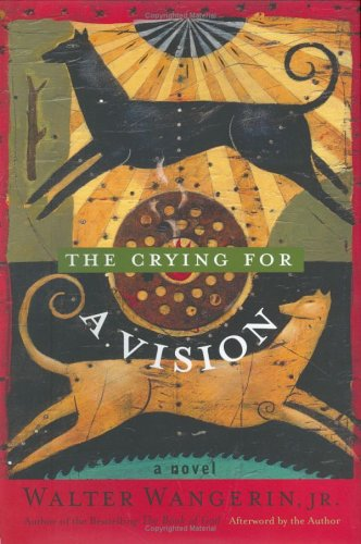 9781557253422: The Crying for a Vision: A Novel
