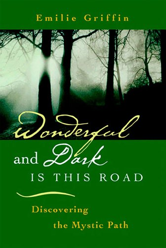 Wonderful and Dark Is This Road: Griffin, Emilie