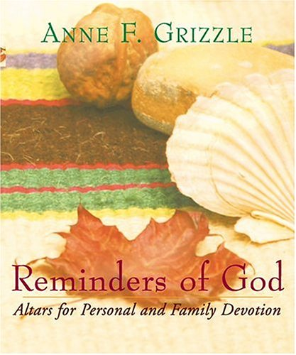 9781557254023: Reminders Of God: Altar for Personal and Family Devotion