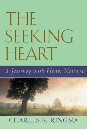 9781557254467: The Seeking Heart: A Journey With Henri Nouwen