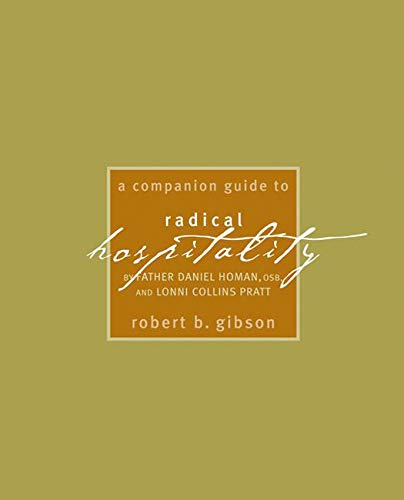 A Companion Guide to Radical Hospitality: Gibson, Robert