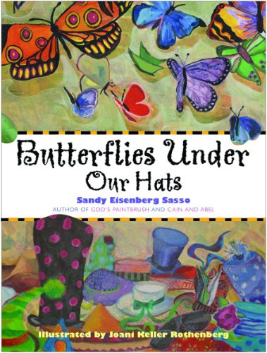Butterflies Under Our Hats (Paraclete Books for: Sandy Eisenberg Sasso