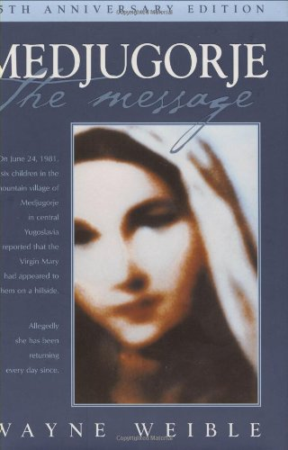 9781557254849: Medjugorje the Message (Christian Classics)