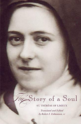 9781557254870: The Story of a Soul: A New Translation (Living Library)