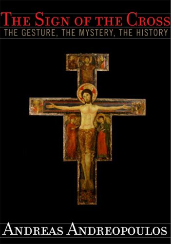9781557254962: The Sign of the Cross: The Gesture, the Mystery, the History