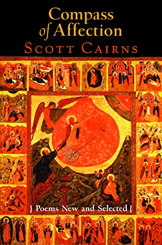 Compass of Affection: Poems New And Selected: Cairns, Scott