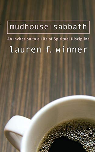 9781557255327: Mudhouse Sabbath: An Invitation to a Life of Spiritual Discipline (Pocket Classics)