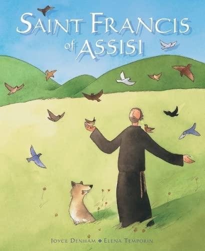 Saint Francis of Assisi: Denham, Joyce
