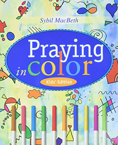 9781557255952: Praying in Color Kids' Edition: Kid's Edition