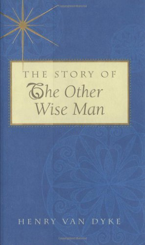 9781557256102: The Story of the Other Wise Man