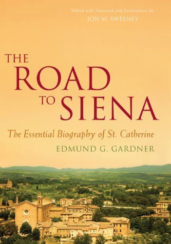 9781557256218: The Road to Siena: The Essential Biography of St. Catherine