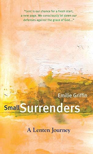 9781557256423: Small Surrenders: A Lenten Journey