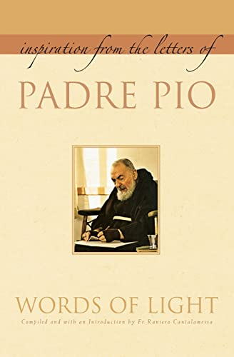 Words of Light: Inspiration from the Letters of Padre Pio: Padre Pio; Pio