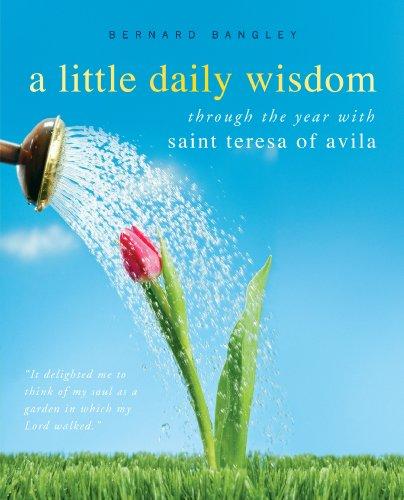 Little Daily Wisdom: Teresa of Avila: St Teresa of Avila