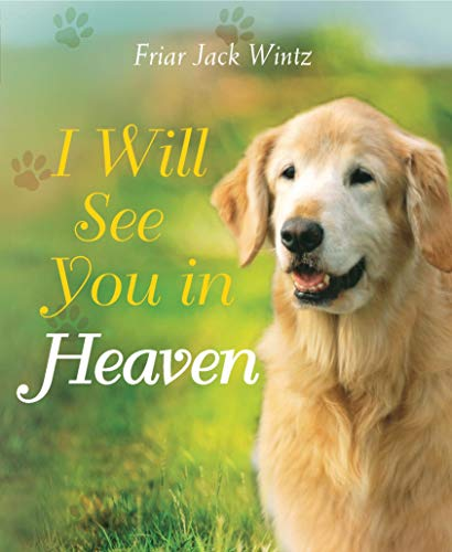9781557257321: I Will See You in Heaven