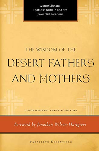 9781557257802: The Wisdom of the Desert Fathers and Mothers (Paraclete Essentials)