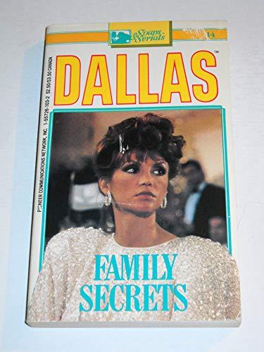 9781557261038: Dallas: Family Secrets (Dallas Television Series Novelization, Number 14)