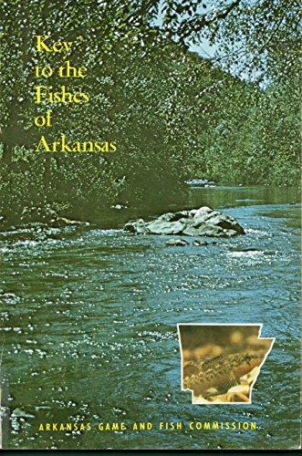 Fishes of Arkansas: Robison, Henry W.; Buchanan, Thomas M.