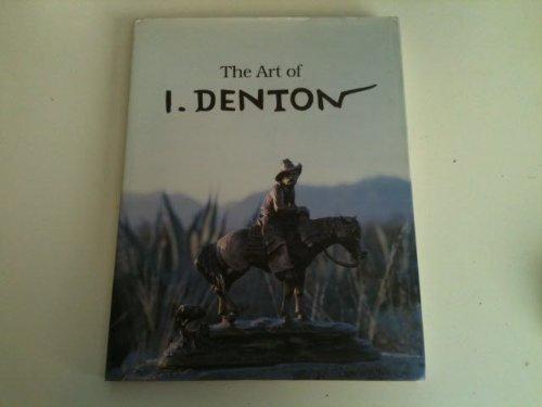 9781557280091: The Art of I. Denton