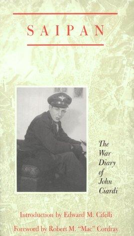 9781557280183: Saipan: The War Diary of John Ciardi